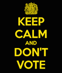 keep-calm-and-don-t-vote-26